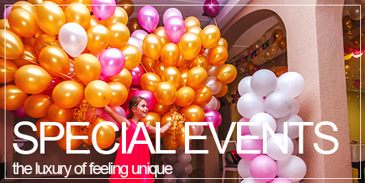 Special Events, the luxury of feeling unique