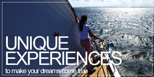 Unique Experiences, to make your dreams come true